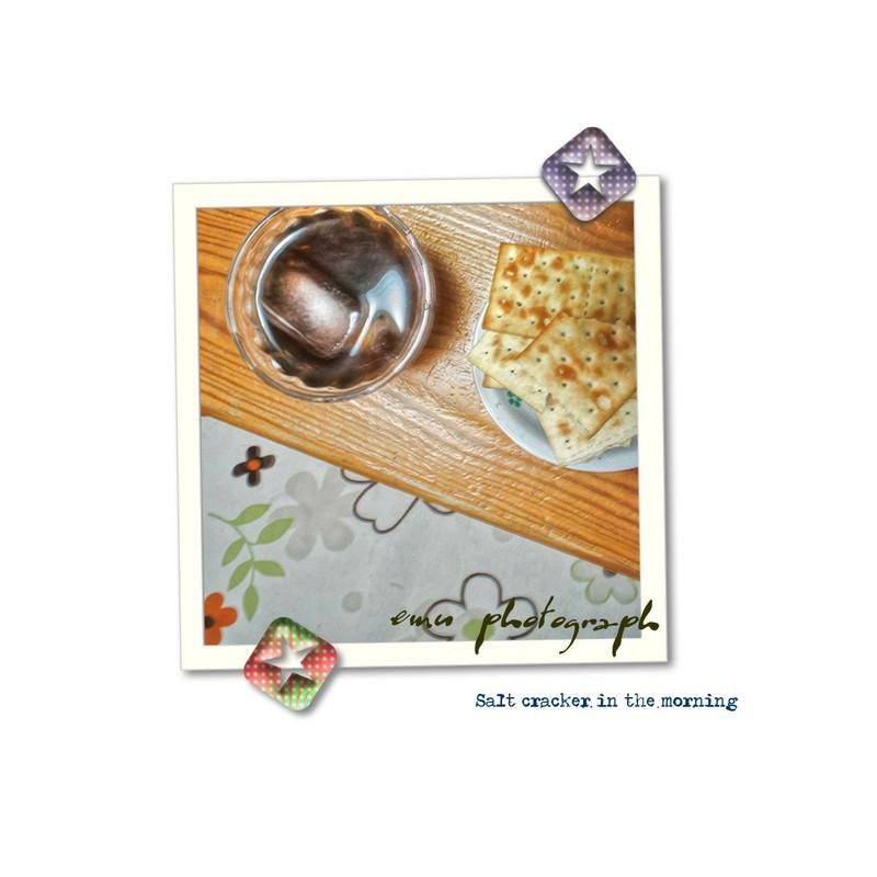 朝食 …ソルト・クラッカー